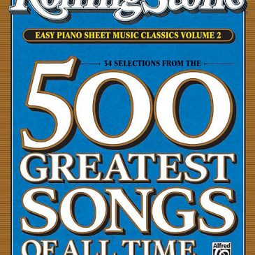500 Greatest Songs of All Time – Easy Piano Vol. 2