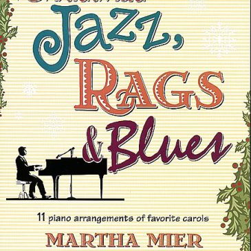 Christmas Jazz, Rags & Blues: Book 1